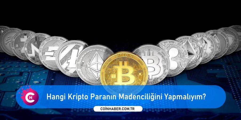 Hangi Kripto Paranın Madenciliğini Yapmalıyım