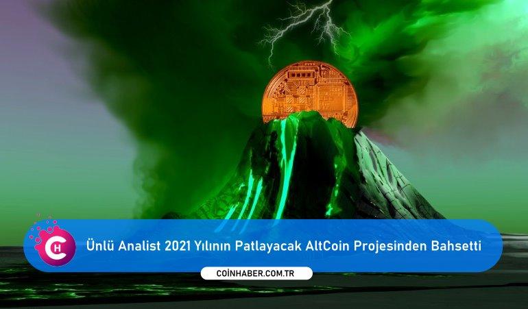 Ünlü Analist 2021 Yılının Patlayacak AltCoin Projesinden Bahsetti